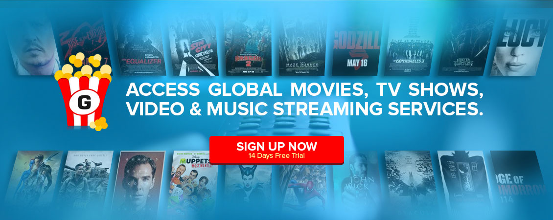 Access global movies, TV shows, video and music streaming services
