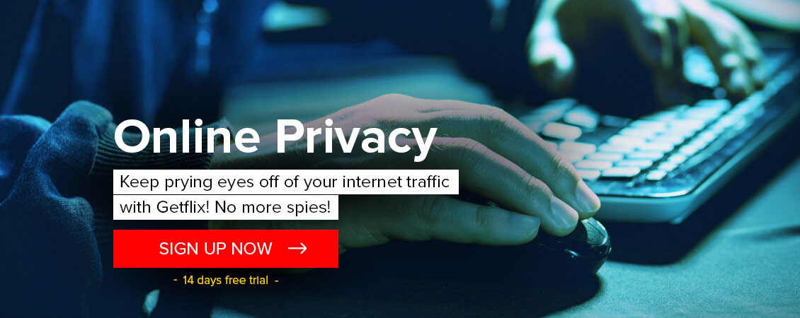 Online privacy with Getflix VPN